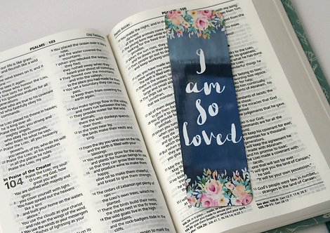 I Am So Loved Bookmark
