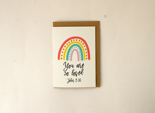 You Are So Loved Rainbow Greetings Card