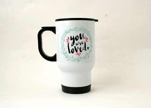 You Are Loved Travel Mug WS