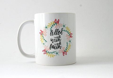 Filled With Faith Mug WS