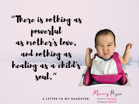 A letter from mummy physio to her daughter