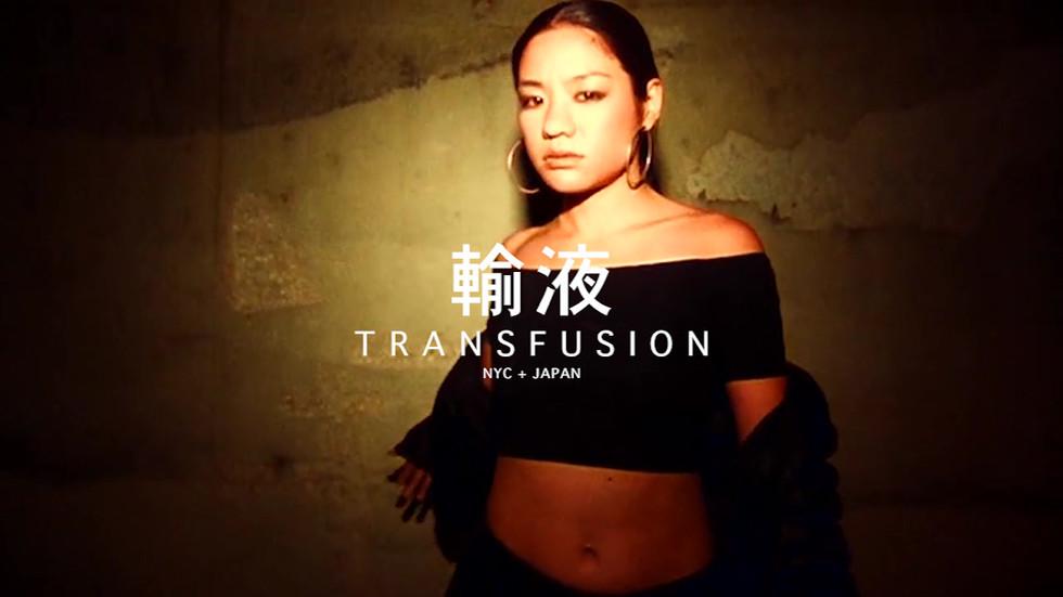 NYC x Japan Transfusion Promo Video