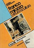 Franco Miozzo - Pittura e Scultura
