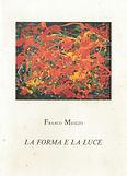 La Forma e la luce - Franco Miozzo