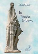 In Franco Miozzo - Marta Gierut