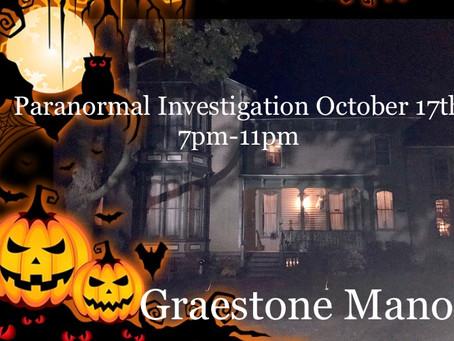 Graestone Manor Paranormal Investigation Oct. 17th, 2020