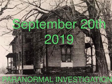Paranormal Investigation September 20th 2019