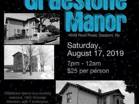 PARANORMAL INVESTIGATION at Graestone August 17th