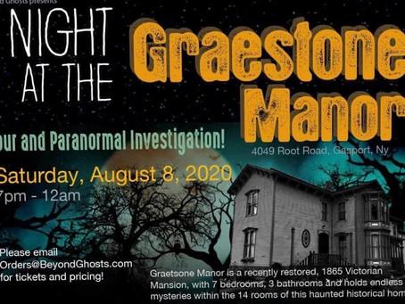 A NIGHT AT THE GRAESTONE MANOR 8/8/20