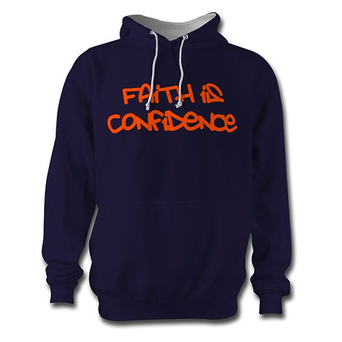 Faith is Confidence Hoodie