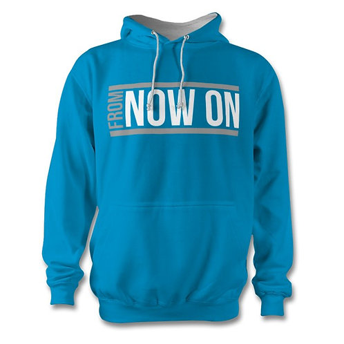 From Now On Hoodie