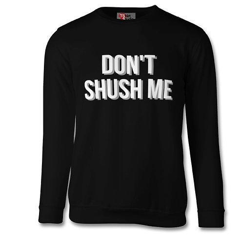 Dont Shush Me Top