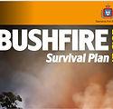bushfire survival plan.JPG