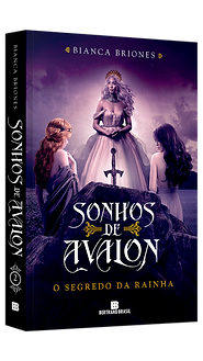 SONHOS DE AVALON II - O SEGREDO DA RAINH