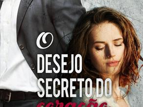 O Desejo Secreto do Coração - Formato Físico e e-book