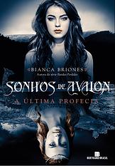 Sonhos de Avalon - A Última Profecia