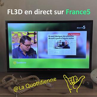 Parution de FL3D dans l'émission La Quotidienne en direct sur France 5