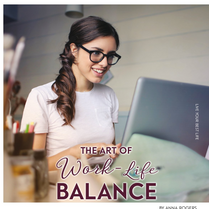 The Art of Work-Life Balance for Simply Family Magazine