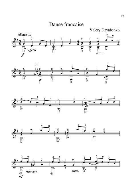 Sheet music. Composer V. Dzyabenko. French dance for guitar. Page 37.Noten. Komponist V. Dzyabenko. Französischer Tanz für Gitarre. Seite 37.Partitura. Compositor V. Dzyabenko, dança francesa para violão. P. 37.Partitura. Compositor V. Dzyabenko, danza francesa para guitarra. Página 37.Spartito. Compositore V. Dzyabenko, danza francese per chitarra. Pagina 37.Bileog cheoil. Cumadóir V. Dzyabenko Damhsa Francach don ghiotár. Leathanach 37.Nodeblad. Komponist V. Dzyabenko, fransk dans til guitar. Side 37.Nótnablöð. Tónskáld V. Dzyabenko, franskur dans á gítar. Bls. 37.Partition. Compositeur V. Dzyabenko, danse française pour guitare. Page 37.Noter. Kompositör V. Dzyabenko, fransk dans för gitarr. Sida 37.Noty. Skladatel V. Dzyabenko, francouzský tanec na kytaru. Strana 37.Nota. Besteci V. Dzyabenko, Fransız gitar dansı. Sayfa 37.Нота. Композитор В. Дзябенко.Френски танц за китара. Страница 37.Bladmuziek. Componist V. Dzyabenko, Franse dans voor gitaar. Blz.37.Nuty Kompozytor V. Dzyabenko