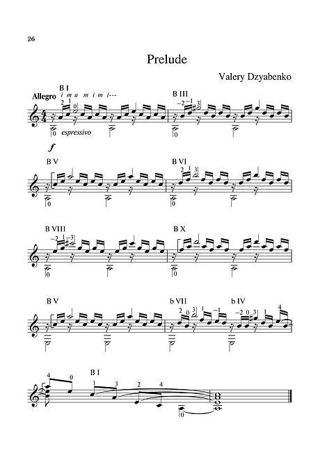 Sheet music. Composer V. Dzyabenko. Prelude for guitar. - Page 26.Noten. Komponist V. Dzyabenko. Vorspiel für Gitarre. - Seite 26.Partitura. Compositor V. Dzyabenko, prelúdio para guitarra. - Página 26.Partitura. Compositor V. Dzyabenko, preludio para guitarra. - Página 26.Spartito. Compositore V. Dzyabenko. Preludio per chitarra. - Pagina 26.Bileog cheoil. Cumadóir V. Dzyabenko Prelude don ghiotár. - Leathanach 26.Nodeblad. Komponist V. Dzyabenko Prelude til guitar. - Side 26.Partition. Compositeur V. Dzyabenko Prélude pour guitare. - Page 26.Nota. Besteci V. Dzyabenko Gitarın başlangıcı. - Sayfa 26.Noter. Kompositör V. Dzyabenko, förspel för gitarr. - Sida 26.Noty. Skladatel V. Dzyabenko, předehra pro kytaru. - Strana 26.Kotta. Zeneszerző V. Dzyabenko. - 26. oldal.Нота. Композитор В. Дзябенко. Прелюдия за китара. - страница 26.Φύλλα μουσικής. Συνθέτης V. Dzyabenko. Πρόλογος για κιθάρα. - Σελίδα 26.Nuty Kompozytor V. Dzibabko Preludium na gitarę. - Strona 26.Bladmuziek. Componist V. D