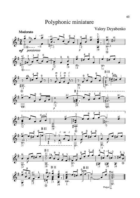Sheet music. Composer V. Dzyabenko. Polyphonic miniature for classical guitar. Page 43.Noten. Komponist V. Dzyabenko. Polyphone Miniatur für klassische Gitarre. Seite 43.Partituras, compositor V. Dzyabenko, miniatura polifônica para guitarra clássica. P. 43.Spartito, compositore V. Dzyabenko, miniatura polifonica per chitarra classica. Pagina 43.Partition Compositeur V. Dzyabenko Miniature polyphonique pour guitare classique. Page 43.Noter, kompositör V. Dzyabenko, polyfonisk miniatyr för klassisk gitarr. Sida 43.Noder. Komponist V. Dzyabenko, polyfonisk miniature til klassisk guitar. Side 43.Ноти. Композитор В. Дзябенко. Полифонична миниатюра за класическа китара. Страница 43.乐谱,作曲家V.Dzyabenko。古典吉他的复音微型。 第43页。翻訳:作曲家V. Dzyabenko。クラシックギターのためのポリフォニックミニチュア。 43ページNotalar, Besteci V. Dzyabenko, klasik gitar için çok sesli minyatür. Sayfa 43.Kotta: Zeneszerző V. Dzyabenko, polifonikus miniatűr klasszikus gitárra. 43. oldal