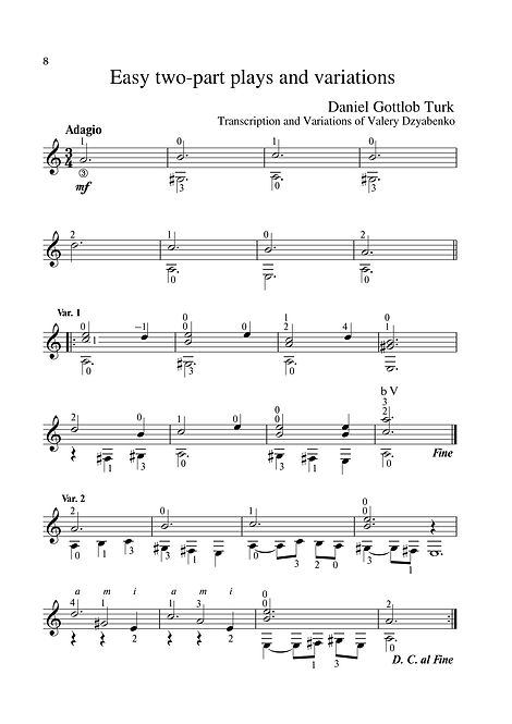 Sheetmusic.Composer D.G. Turk .Easy polyphonic piece for guitar and variation. page 8.Noten. Einfaches polyphones Stück für Gitarre und Variation. Seite 8.Partitura. Peça polifônica fácil para guitarra e variação. página 8.Partitura. Pieza polifónica fácil para guitarra y variación. página 8. Píosa polafónach éasca don ghiotár agus don athrú. lch 8.Nodeblad. Let polyfonisk stykke til guitar og variation. side 8.Partition. Pièce polyphonique facile pour guitare et variation. page 8. Lätt polyfoniskt stycke för gitarr och variation. sida 8.Noty. Snadná polyfonická skladba pro kytaru a variace. strana 8.シートミュージック。 ギターとバリエーションのための簡単なポリフォニック作品。 8ページ。Nota. Gitar ve varyasyon için kolay polifonik parça. sayfa 8.Muzyka arkuszowa. Łatwy utwór polifoniczny na gitarę i wariację. strona 8.Kotta. Könnyű többszólamú darab gitárhoz és variációhoz. 8. oldal.Sheetmusic. Лесно полифонично парче за китара и вариация. страница 8.Sheetmusic. Εύκολο πολυφωνικό κομμάτι για κιθάρα και παραλλαγές. σελίδα 8.