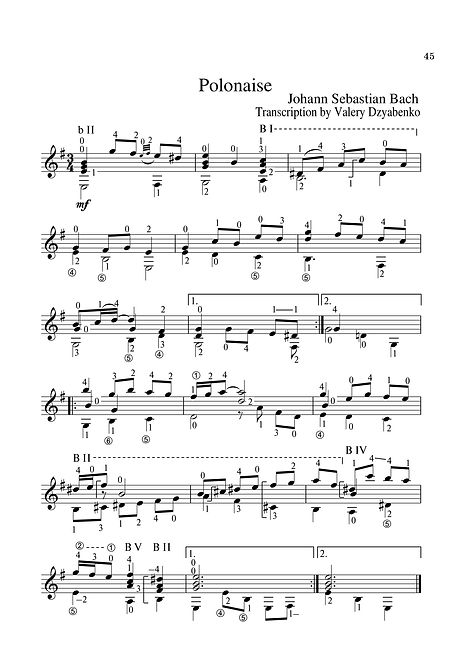 Sheet music. Composer I.S. Bach. Polonaise in E minor. Arrangement for classical guitar. Page 45.Noten. Komponist I. S. Bach. Polonaise in e-Moll. Arrangement für klassische Gitarre. Seite 45.Compositor I.S. Bach Polonaise em Mi menor Arranjo para guitarra clássica. P. 45.Spartito Compositore I.S. Bach Polonaise in mi minore Accordo per chitarra classica. Pagina 45.Partition. Compositeur I.S. Bach. Polonaise en mi mineur. Arrangement pour guitare classique. Page 45.Нота. Композитор И. С. Бах, Полонеза у д-молу, аранжман за класичну гитару. Страница 45.Nuty Kompozytor I.S. Bach. Polonez e-moll Aranżacja gitary klasycznej. Str. 45.Kotta: Zeneszerző, Bach I. S. Polonézis az e-mollban Klasszikus gitár hangszere. 45. oldal.Ноти. Композитор I. С. Бах. Полонез в минор. Аранжимент за класическа китара. Страница 45.Nuotit, säveltäjä I. S. Bach. Polonaasi E-moll., Sovitus klassiselle kitaralle. Sivu 45.Tónleikar. Tónskáld I.S. Bach. Polonaise í E-moll. Fyrirkomulag á klassískum gítar. Bls. 45.