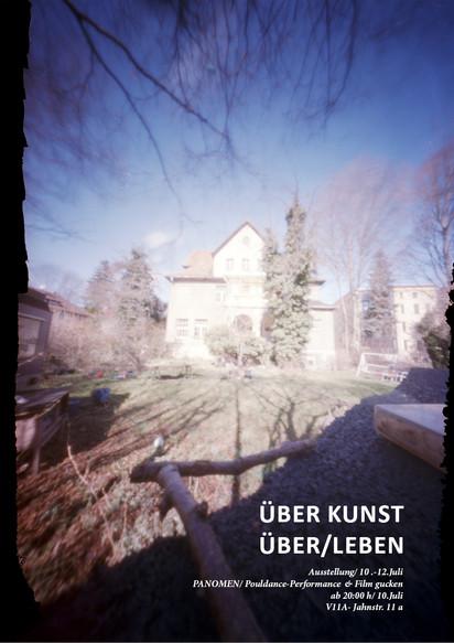 Über Kunst Über/Leben /                                 Villa e.V. / Weimar