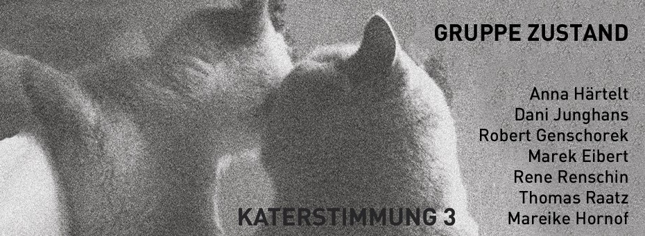 EXHIBITION / KATERSTIMMUNG 3 / Weltecho / Chemnitz