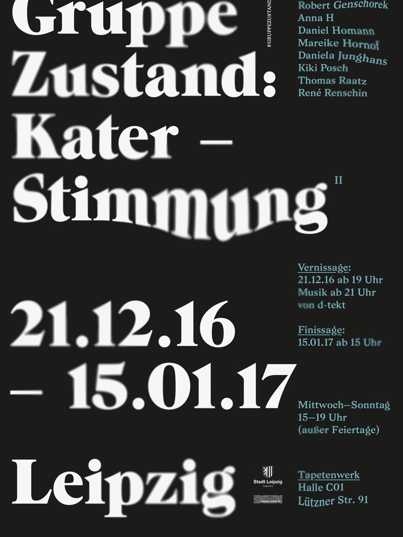 """EXHIBITION / """"KATERSTIMMUNG"""" / Tapetenwerk / Leipzig"""