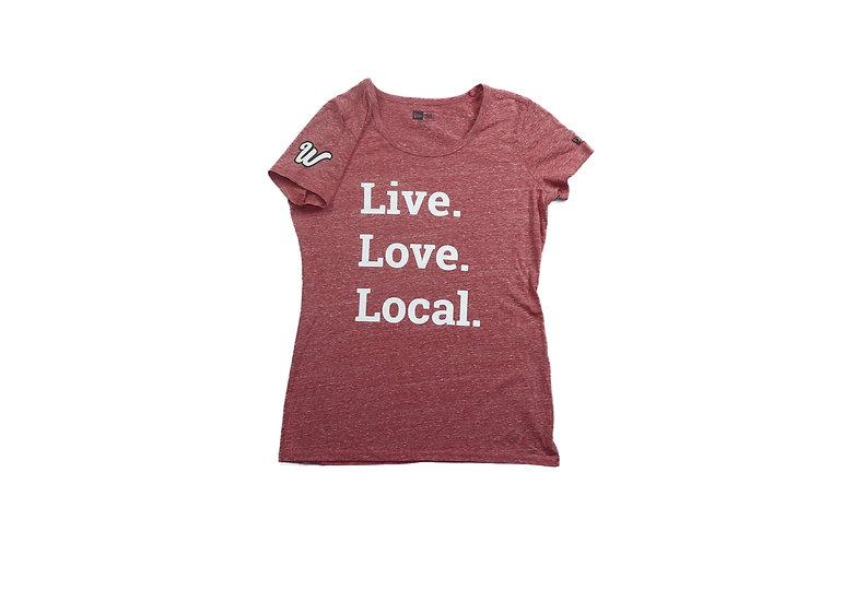Women's Live. Love. Local. Tee