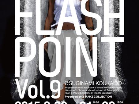 「FLASH POINT vol.9」のチケット販売を開始しました