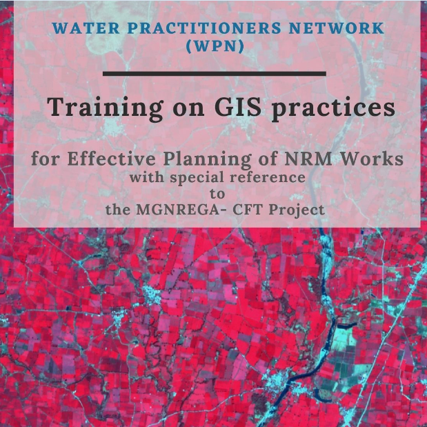 3rd Skill Development Training on GIS practices for Effective Planning of NRM Works