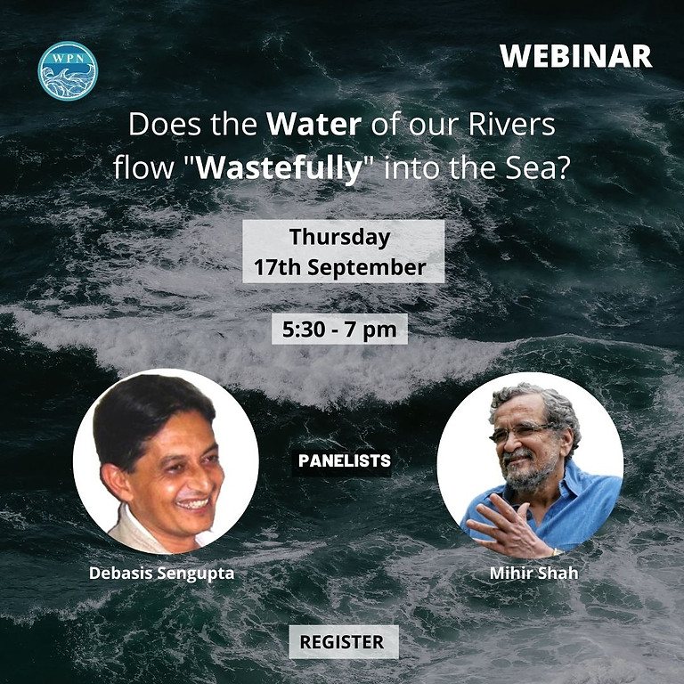 """Does the Water of our Rivers flow """"Wastefully"""" into the Sea?"""