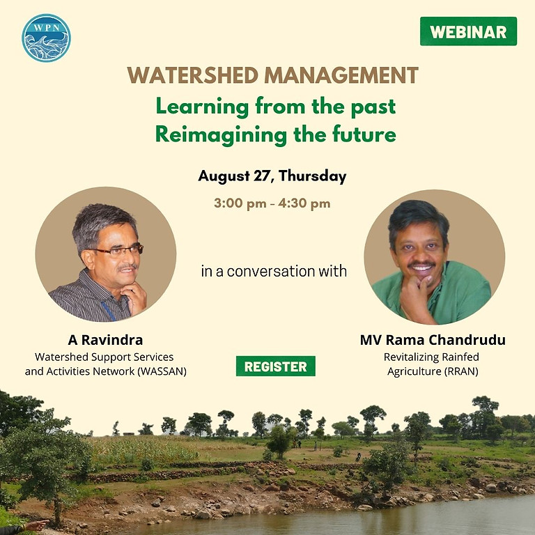 """Webinar:  """"Watershed Management - learning from the past, re-imagining the future""""."""