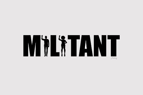 The Militant Tee