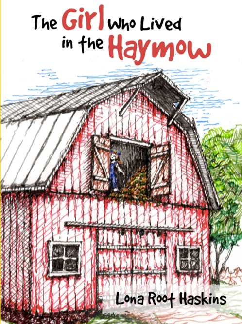 The Girl Who Lived in the Haymow
