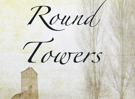 Three Round Towers: My first novel