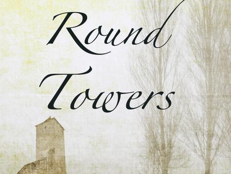 Three Round Towers: My first novel