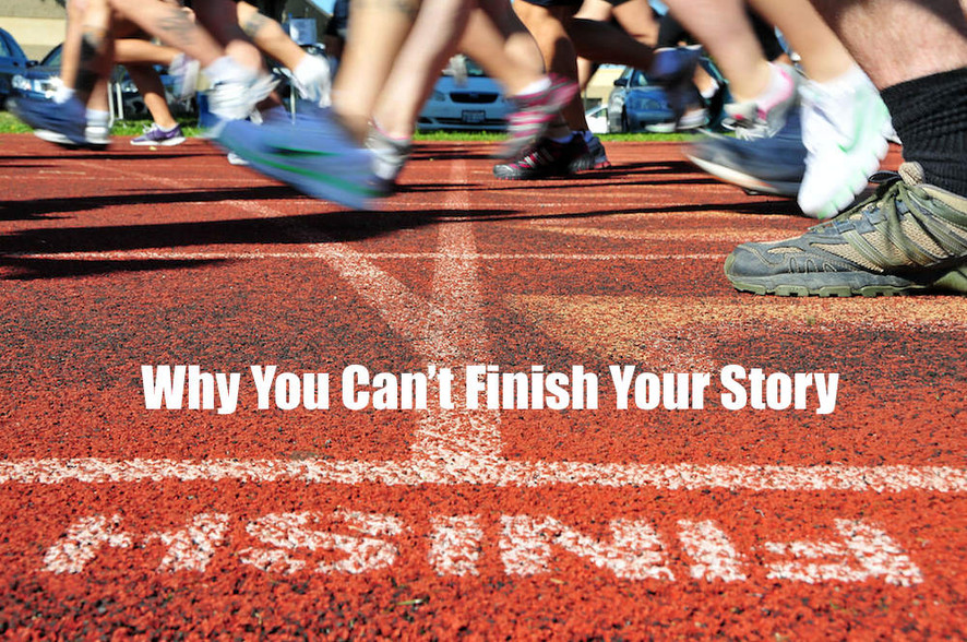 Why You Can't Finish Your Story