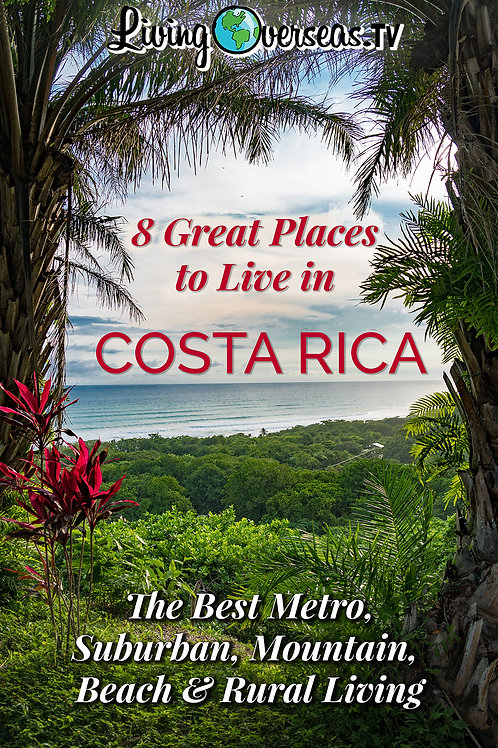 8 Great Places to Live in Costa Rica