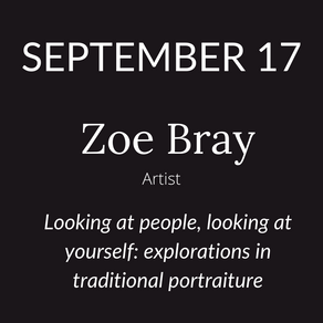 Zoe Bray Talks 'Looking at people, looking at yourself: explorations in traditional portraiture'