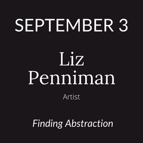 Liz Penniman Talks 'Finding Abstraction'