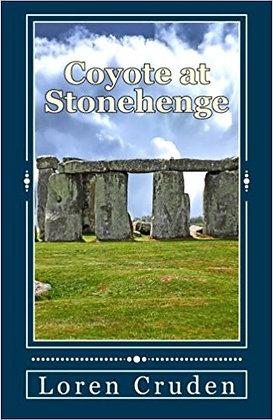 Coyote at Stonehenge (Faye's Leys Vol. 2)