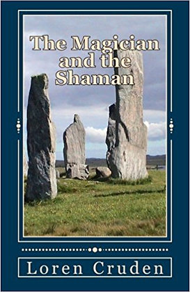 The Magician and the Shaman (Faye's Leys Vol. 3)