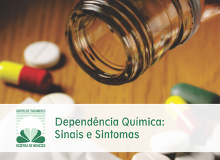Dependência Química: Sinais e Sintomas