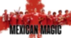 MEXICAN MAGIC.jpg