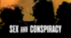 SEX & CONSPIRACY.jpg
