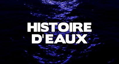 HISTOIRE D'EAUX.jpg