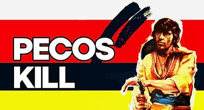 PECOS KILL.jpg